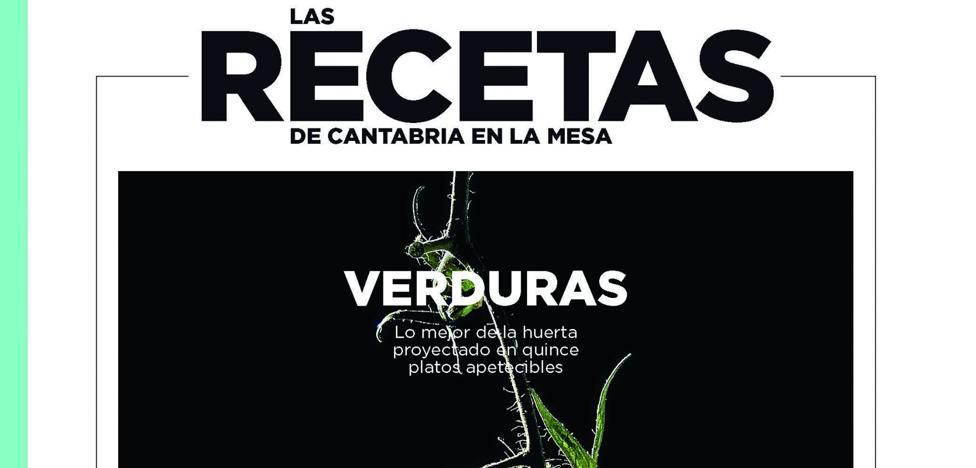 PROPUESTAS CON VERDURAS PARA COMPENSAR LOS EXCESOS