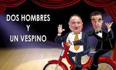 Fernando Esteso y Félix el Gato traen a Cantabria 'Dos hombres y un vespino'